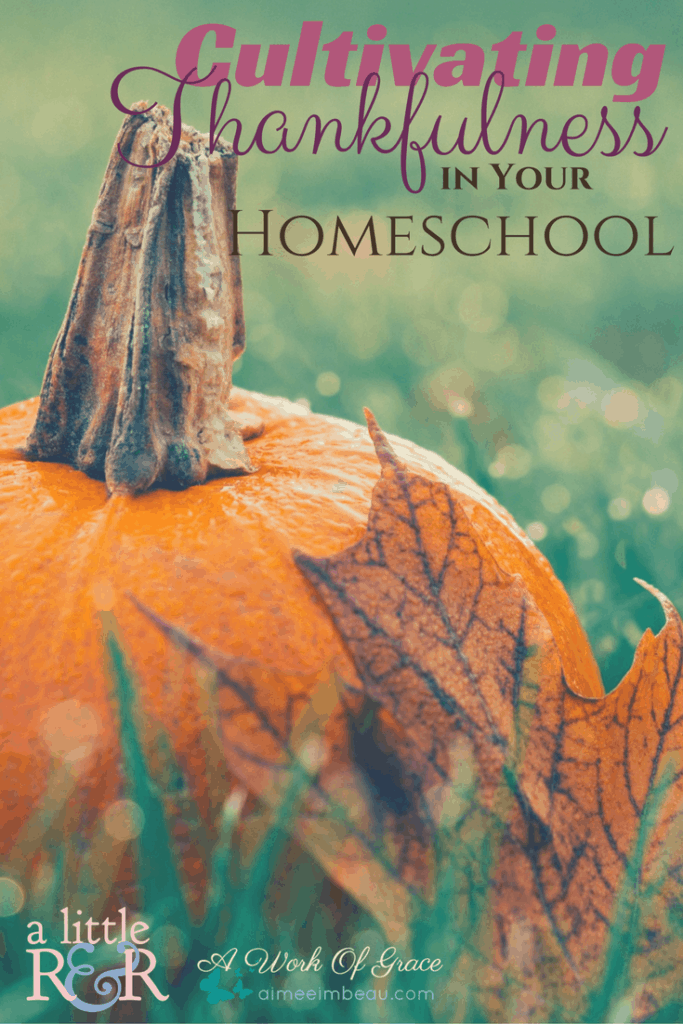 What tone are you setting for your homeschool? One of regret or one of thankfulness? Here is how you can begin cultivating thankfulness in Your homeschool.