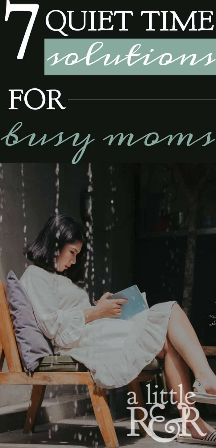 Quiet times can be very hard for busy moms. Here are 7 ways busy moms can get their quiet times in and grow in Christ! A Little R & R | Rosilind Jukić | Christianity | Christian living | Christian blog | Christian faith | Parenthood | Quiet Times | War Room | Bible Study | Devotions | Online Bible STudy | Womans Bible Study | Motherhood | Mothers | #quiettime #motherhood #parenting #Christian #Christianliving #spiritual #spiritualgrowth #warroom #devotions #SOAK #onlinebiblestudy #womensbiblestudy #Bible #God #jesus
