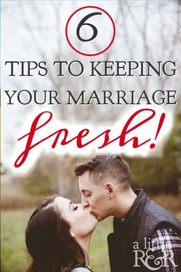 Is your marriage in a rut? Is married life too routine after several years? Here are 6 ways you can freshen up your marriage and keep your marriage fresh!