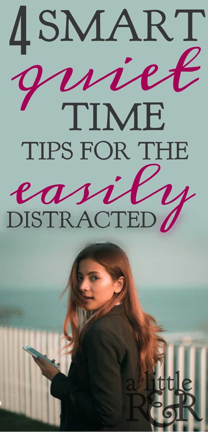 4 Smart Quiet Time Tips for the Easily Distracted woman with cell phone distracted looking back