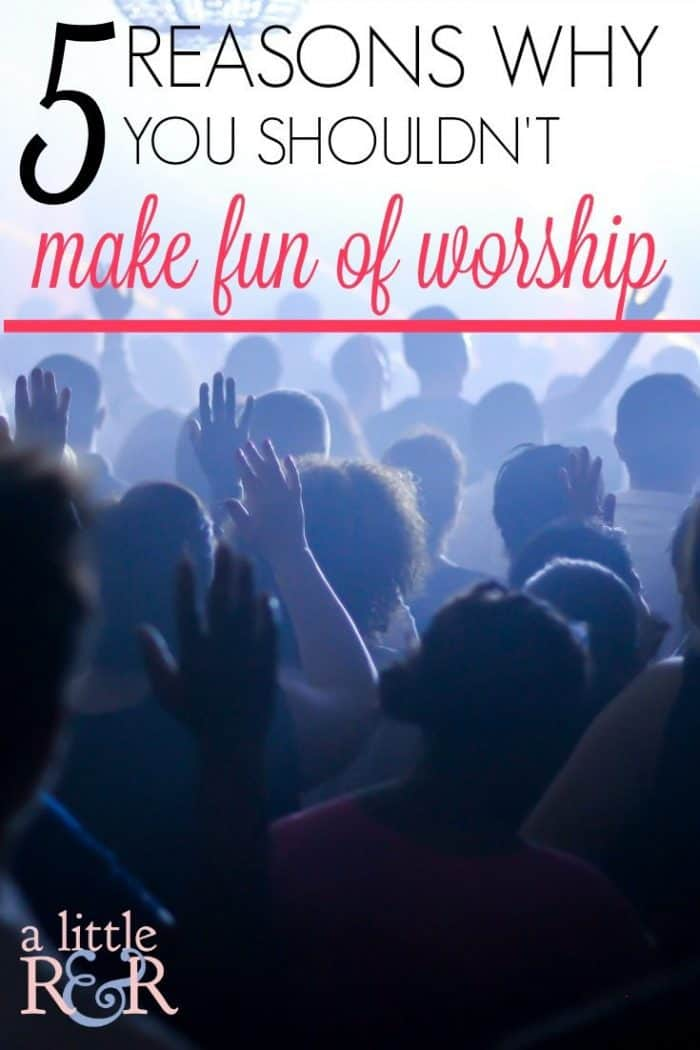Here are 5 reasons why making fun of worship and watching all those comedy videos laughing at Christians is a bad idea. Here is something to consider.