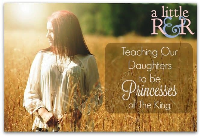In a culture that demeans and devalues femininity, here are two ways we can teach our daughters to be princesses of the King!