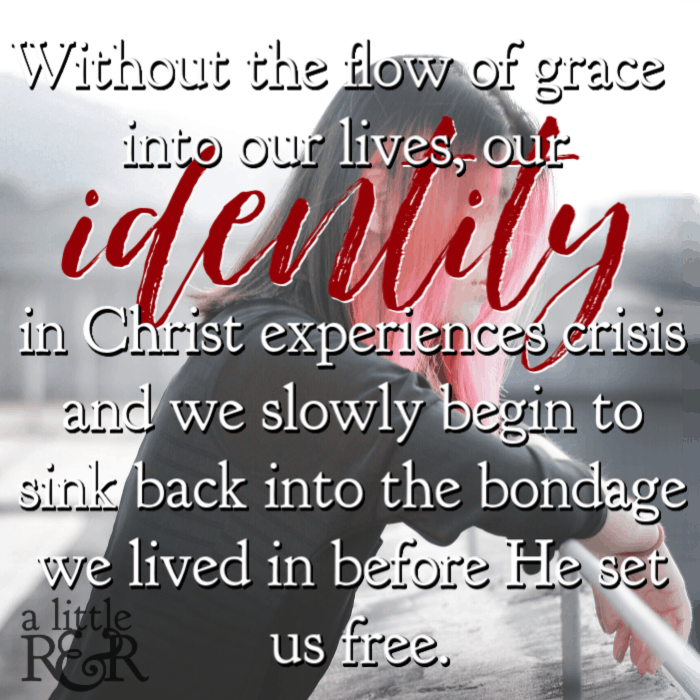 Without the flow of grace into our lives, our identity in Christ experiences crisis and we slowly begin to sink back into the bondage we lived in before He set us free. #alittlerandr #identityinChrist #forgiveness #grace #bitterness #onlineBiblestudy