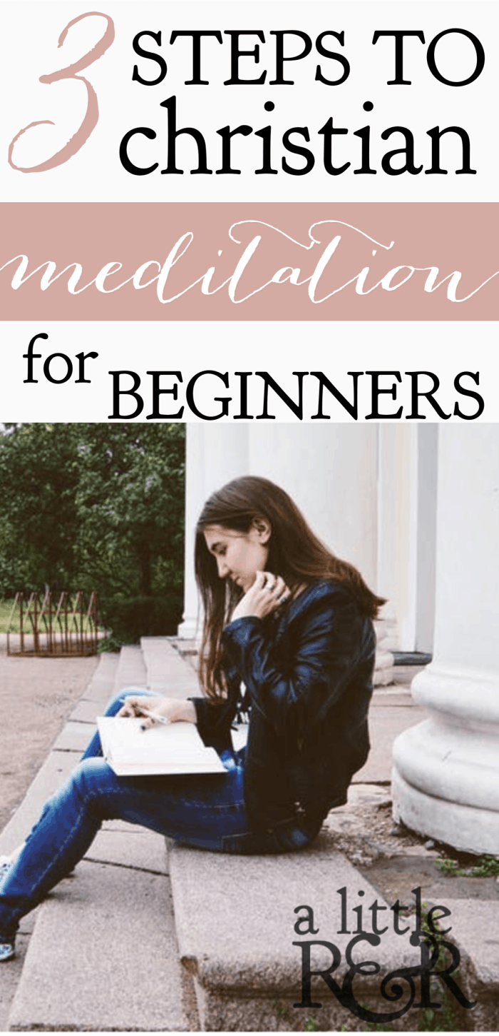 Christian meditation is a vital discipline for believers. Here are 3 steps to Christian meditation for beginners and its benefits in our life. #alittlerandr #meditation #Bible #Christians